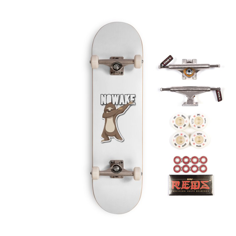 NOWAKE Dabbing Sloth Accessories Complete - Pro Skateboard by NOWAKE's Artist Shop