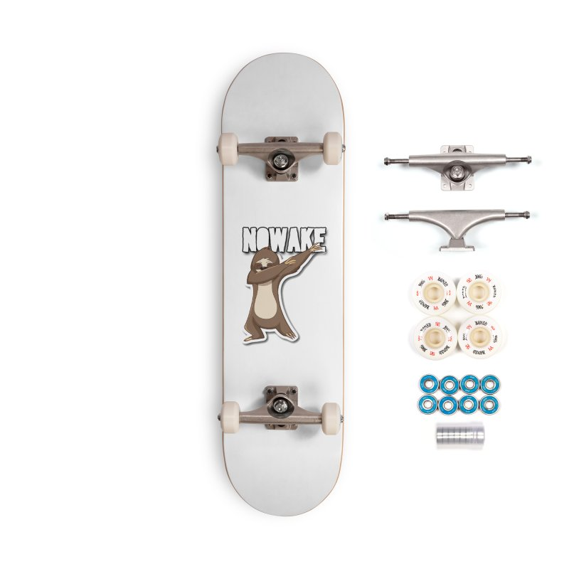 NOWAKE Dabbing Sloth Accessories Complete - Premium Skateboard by NOWAKE's Artist Shop