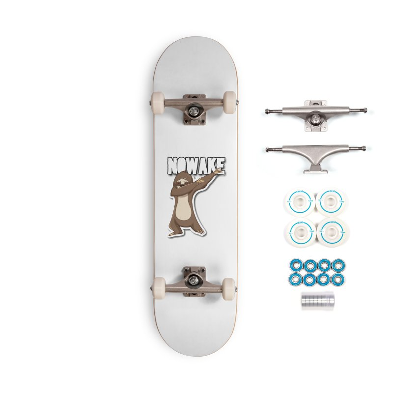 NOWAKE Dabbing Sloth Accessories Skateboard by NOWAKE's Artist Shop