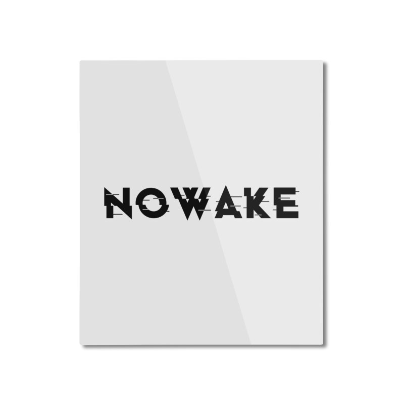 Home None by NOWAKE's Artist Shop