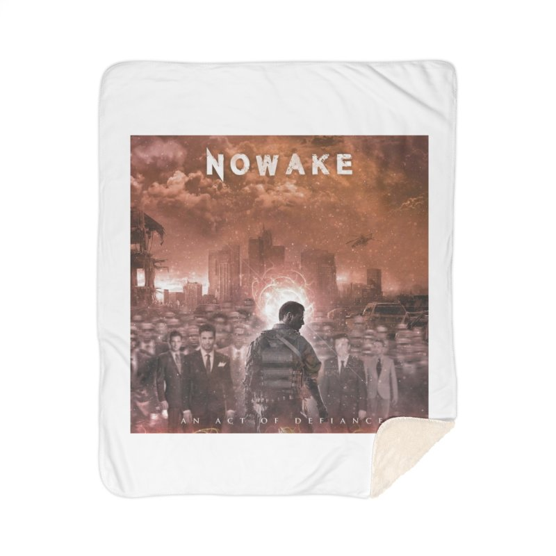 "NOWAKE ""An Act of Defiance"" Album Cover Home Sherpa Blanket Blanket by NOWAKE's Artist Shop"