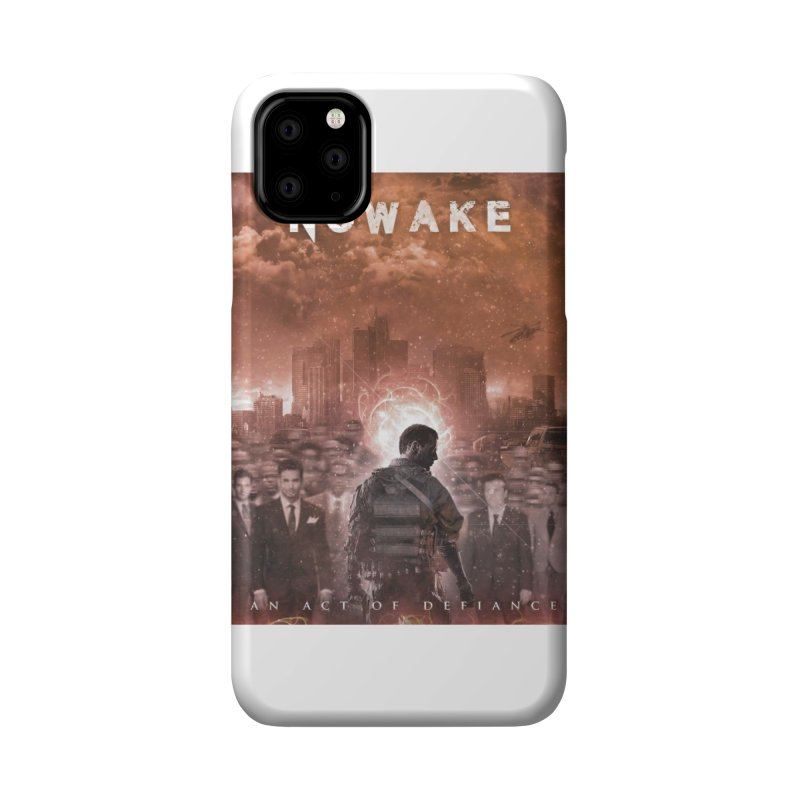 """NOWAKE """"An Act of Defiance"""" Album Cover Accessories Phone Case by NOWAKE's Artist Shop"""