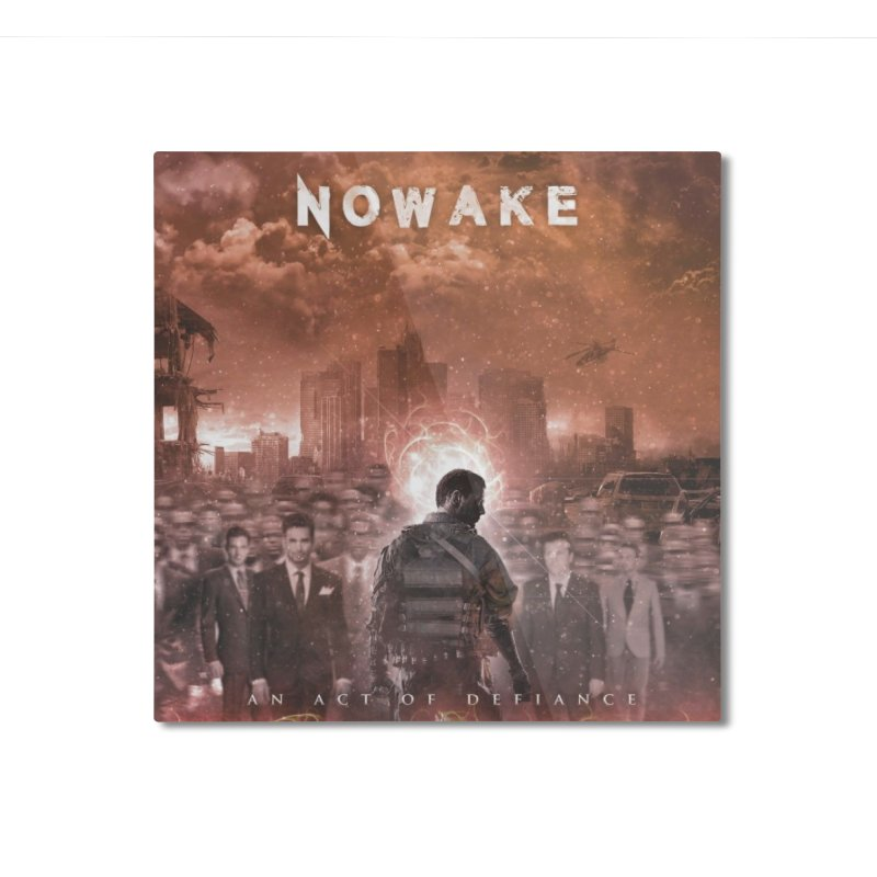 """NOWAKE """"An Act of Defiance"""" Album Cover Home Mounted Aluminum Print by NOWAKE's Artist Shop"""