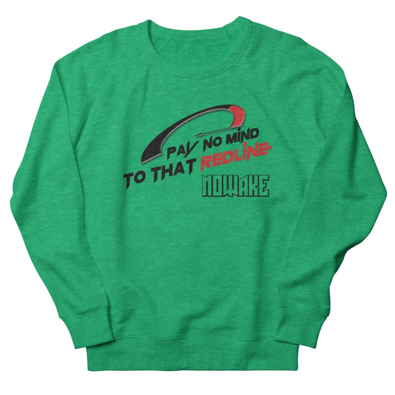 "NOWAKE ""Redline"" Design Women's Sweatshirt by NOWAKE's Artist Shop"