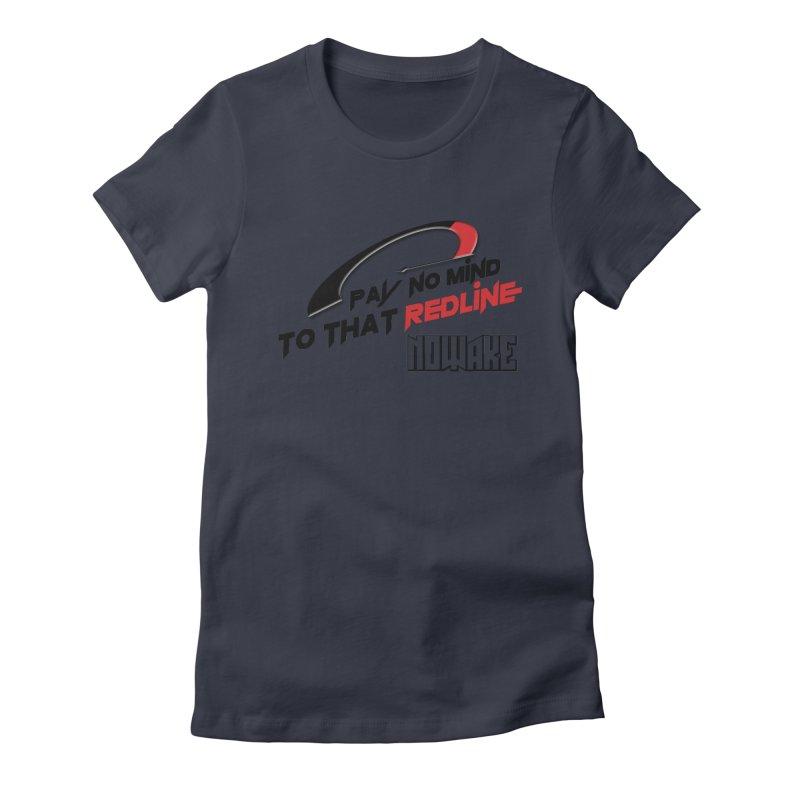 "NOWAKE ""Redline"" Design Women's Fitted T-Shirt by NOWAKE's Artist Shop"