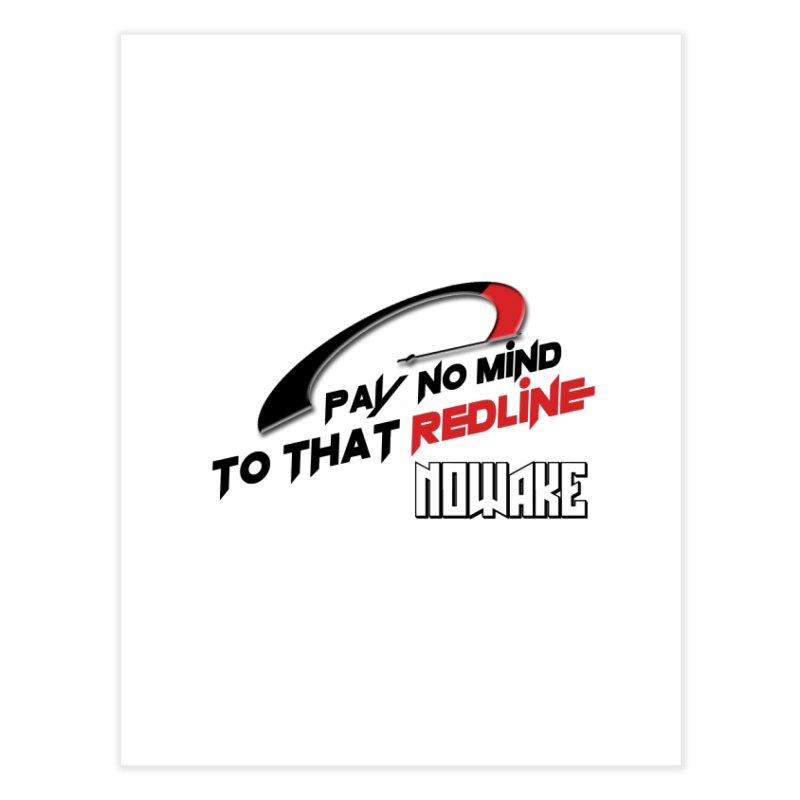 "NOWAKE ""Redline"" Design Home Fine Art Print by NOWAKE's Artist Shop"