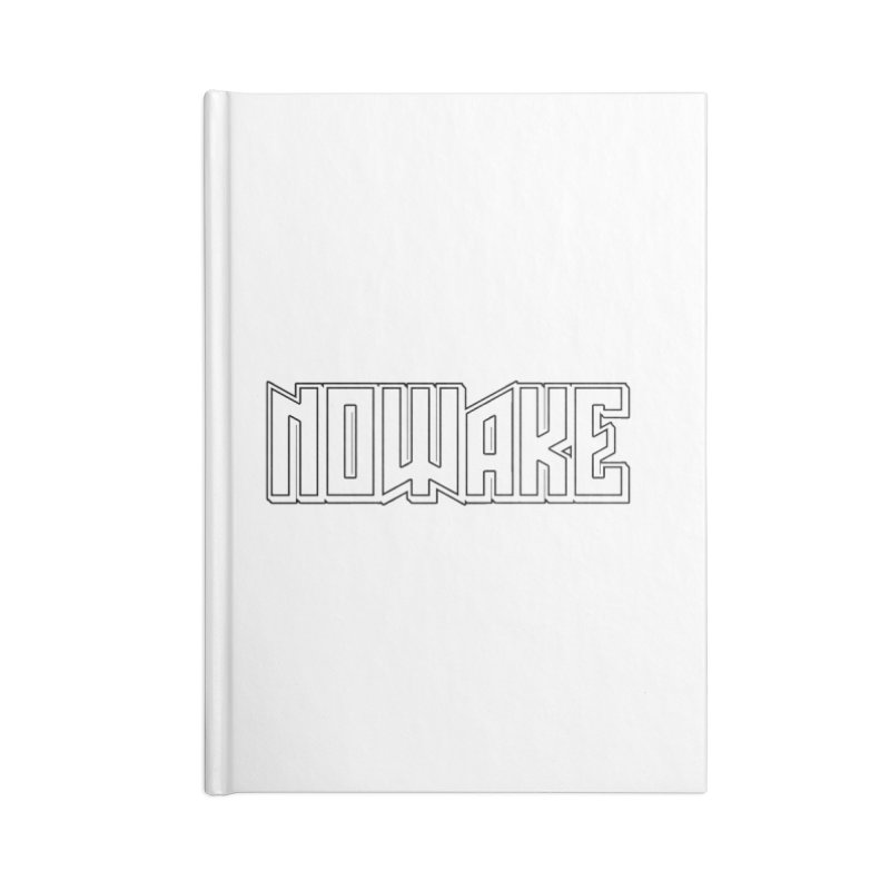 NOWAKE Outline Logo Accessories Blank Journal Notebook by NOWAKE's Artist Shop