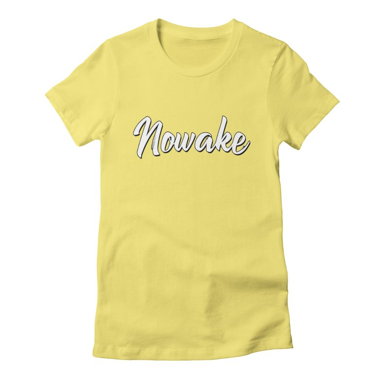 NOWAKE Sketch Design Women's Fitted T-Shirt by NOWAKE's Artist Shop