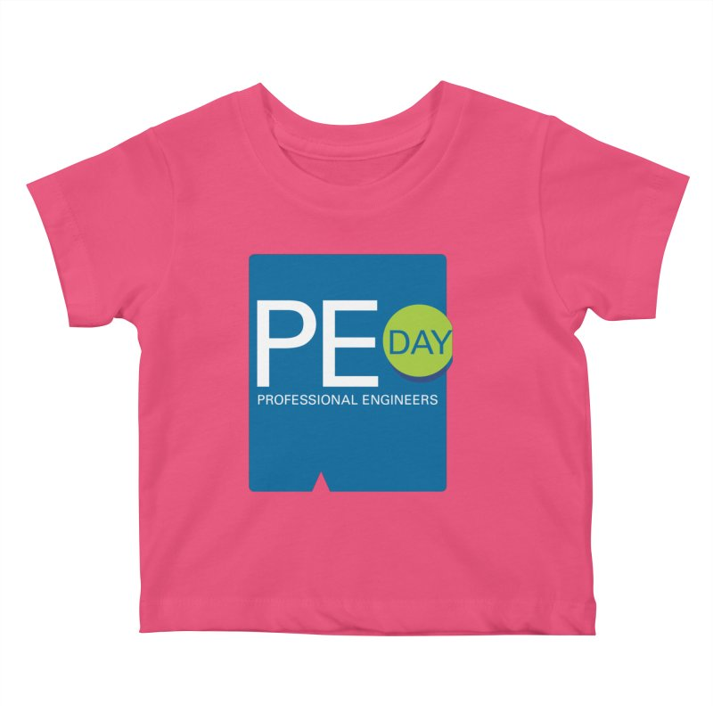 PE Day Official (No Date) Kids Baby T-Shirt by National Society of Professional Engineers