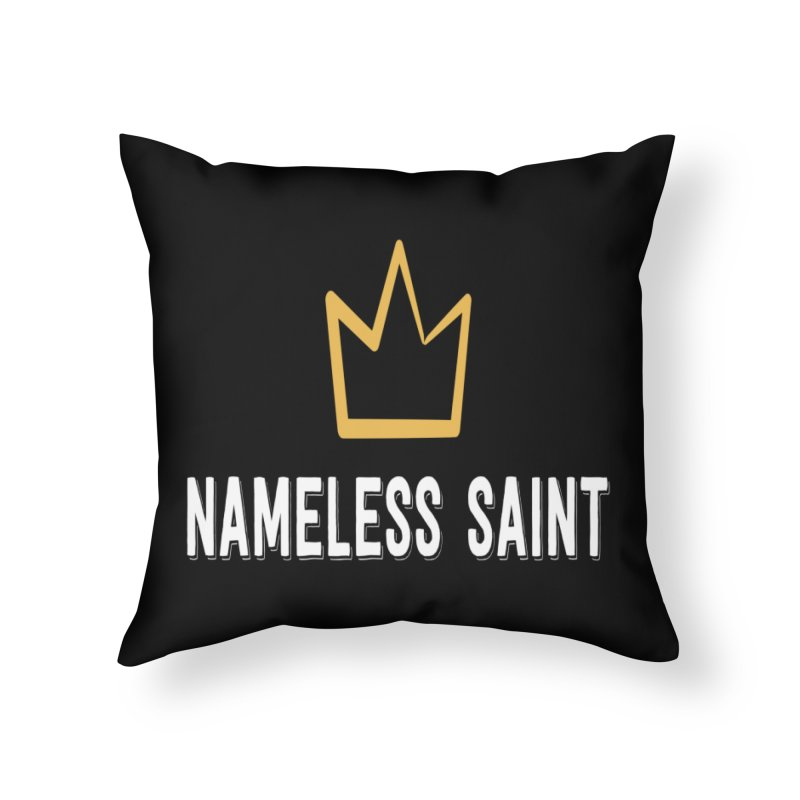 Crown Home Throw Pillow by Nameless Saint