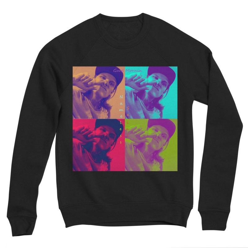 Good Mornin Men's Sponge Fleece Sweatshirt by Nameless Saint
