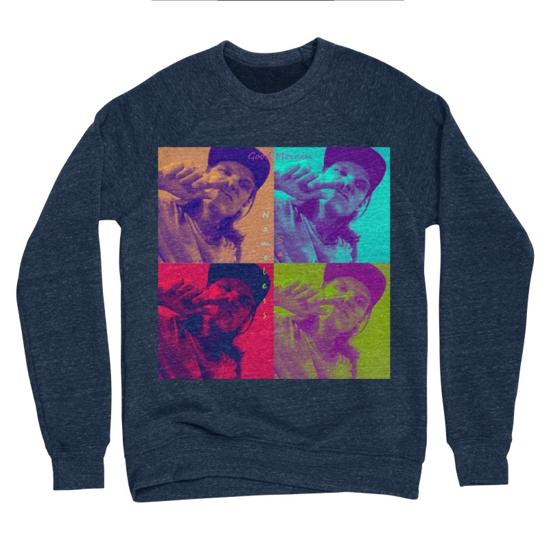 Good Mornin Women's Sponge Fleece Sweatshirt by Nameless Saint