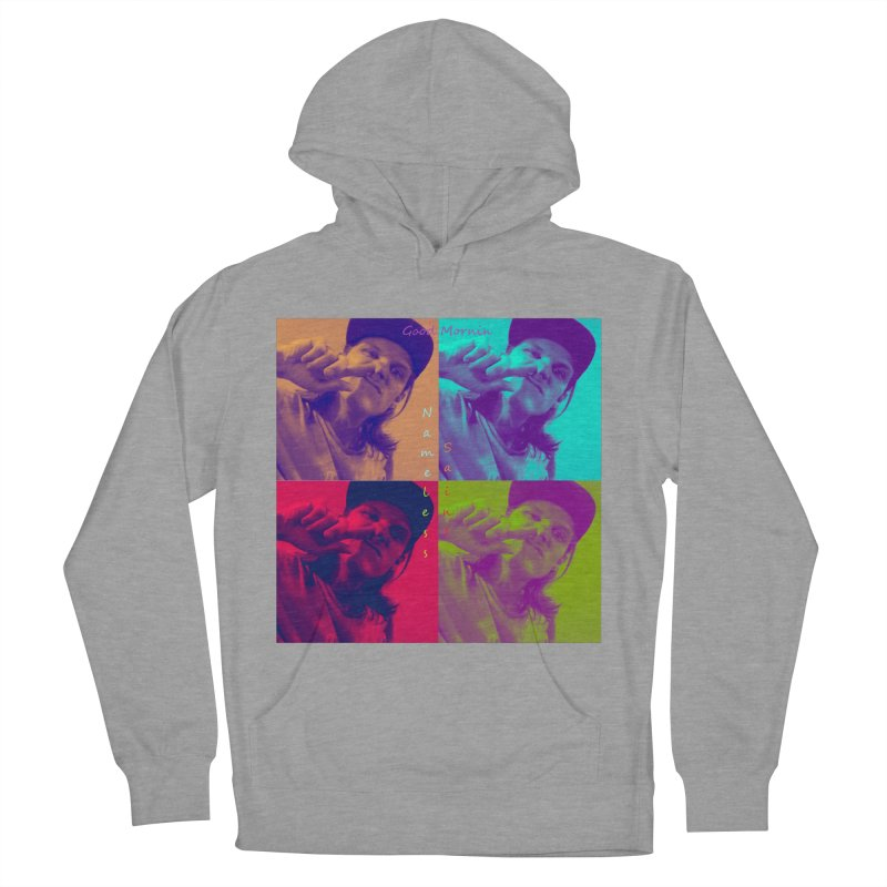 Good Mornin Women's French Terry Pullover Hoody by Nameless Saint