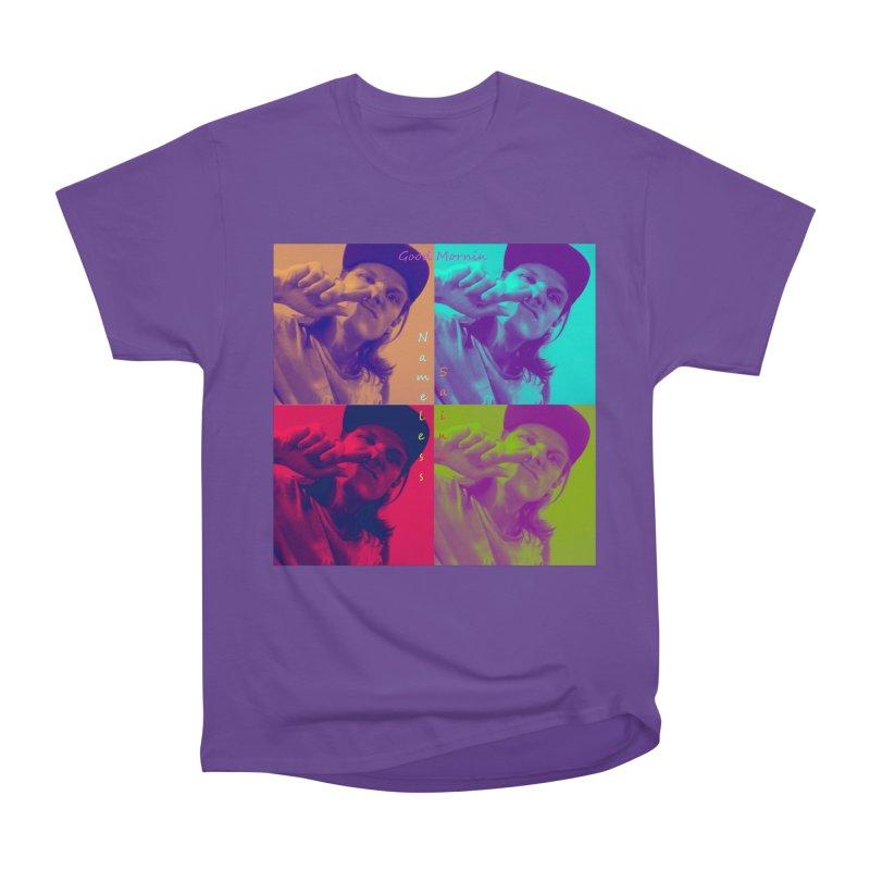 Good Mornin Women's Heavyweight Unisex T-Shirt by Nameless Saint