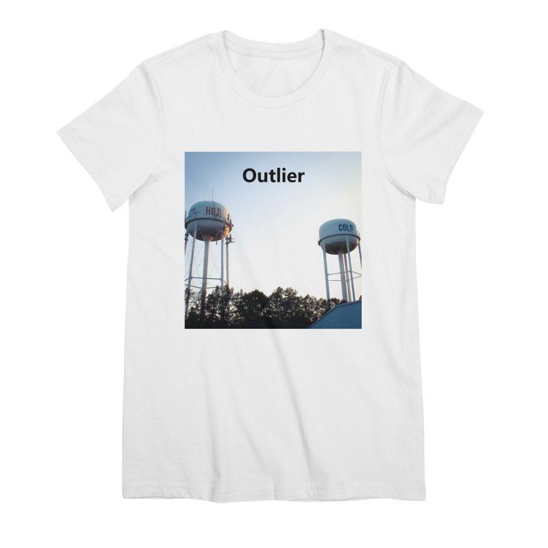 Outlier Women's Premium T-Shirt by Nameless Saint
