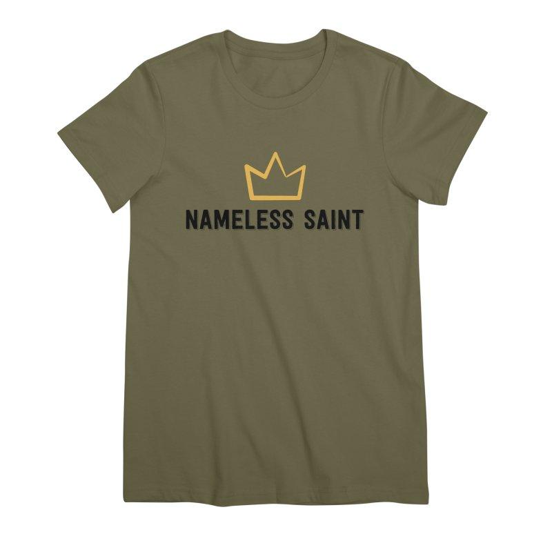 Crown (black letters) Women's Premium T-Shirt by Nameless Saint