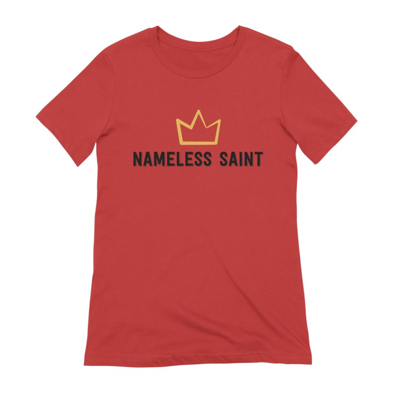 Crown (black letters) Women's Extra Soft T-Shirt by Nameless Saint