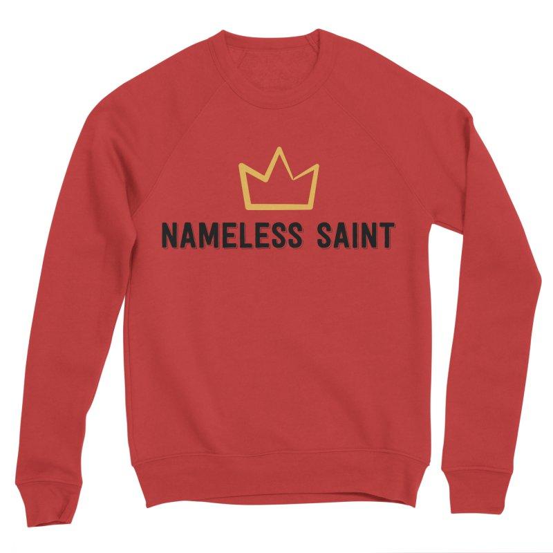Crown (black letters) Women's Sponge Fleece Sweatshirt by Nameless Saint
