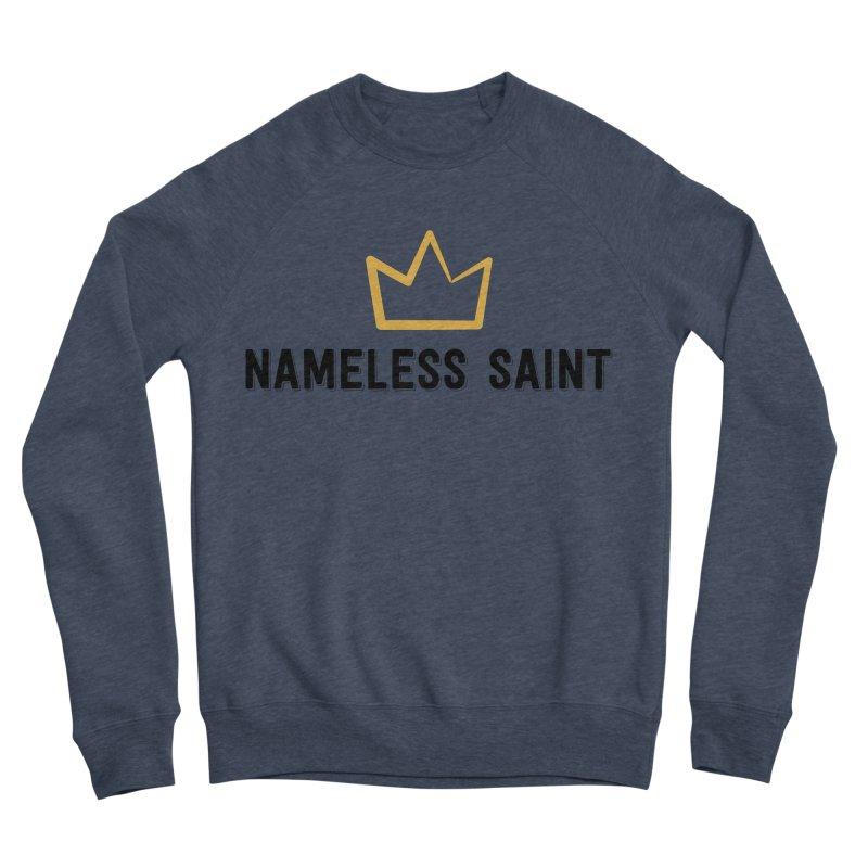 Crown (black letters) Men's Sponge Fleece Sweatshirt by Nameless Saint