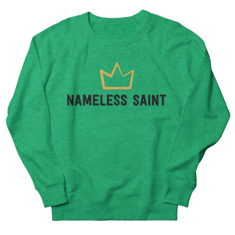 Crown (black letters) Women's Sweatshirt by Nameless Saint