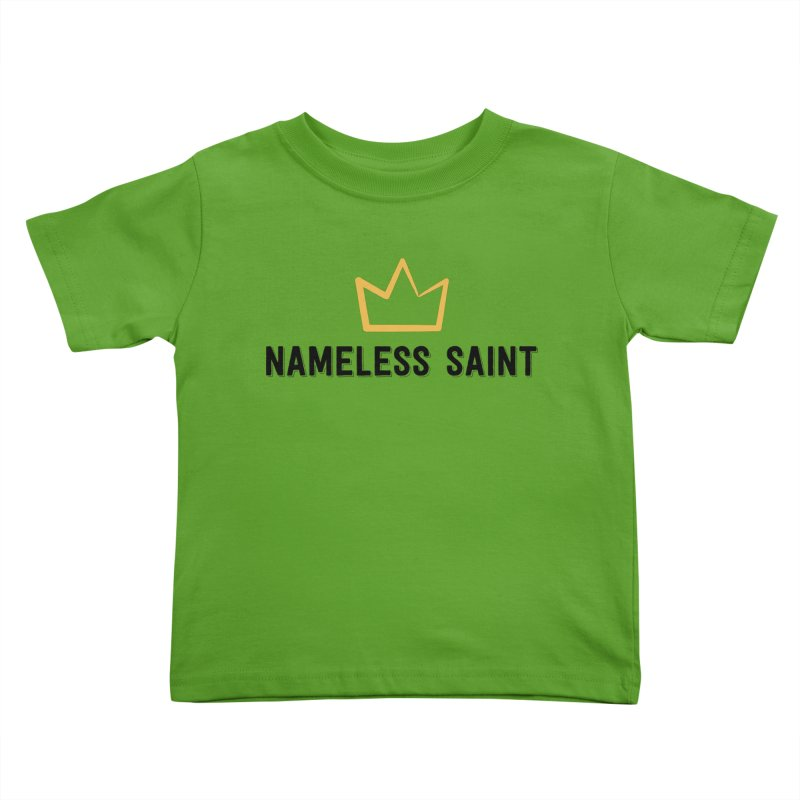 Crown (black letters) Kids Toddler T-Shirt by Nameless Saint
