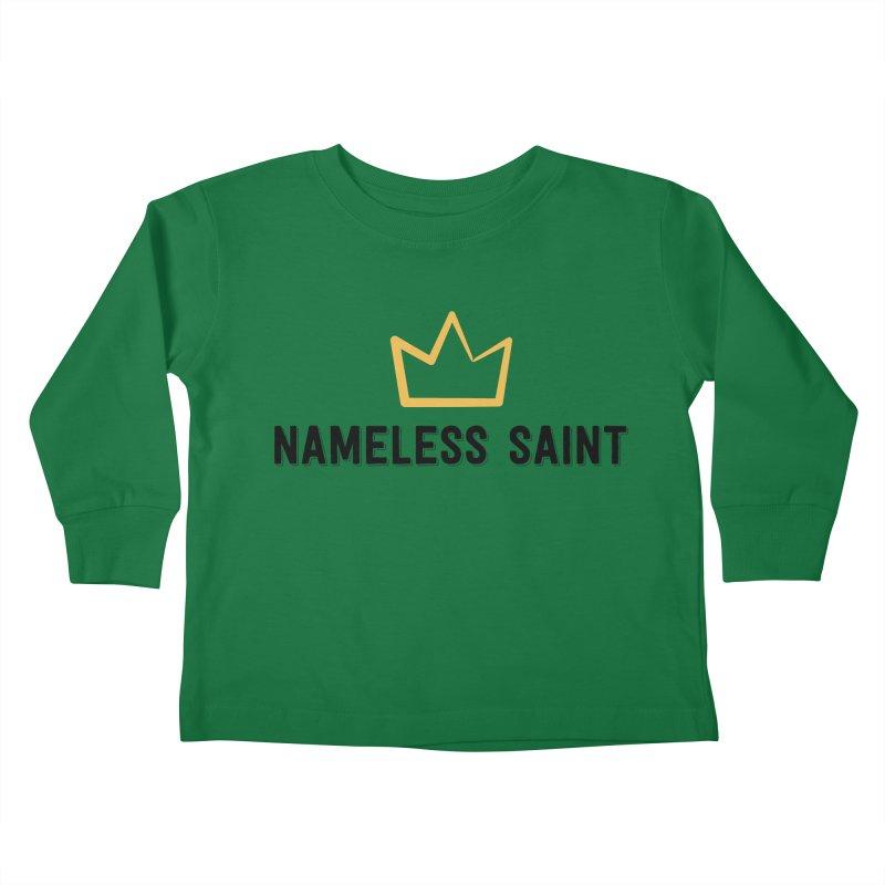Crown (black letters) Kids Toddler Longsleeve T-Shirt by Nameless Saint