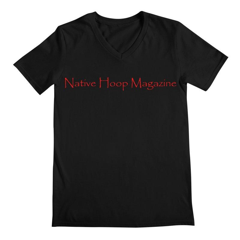 Native Hoop Magazine Men's Regular V-Neck by NativeHoopMagazine's Artist Shop
