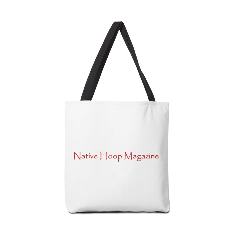 Native Hoop Magazine Accessories Tote Bag Bag by NativeHoopMagazine's Artist Shop