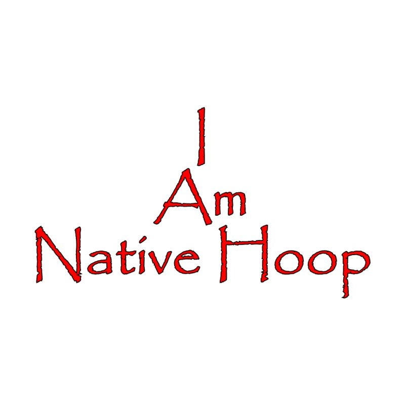 I Am Native Hoop Accessories Water Bottle by NativeHoopMagazine's Artist Shop