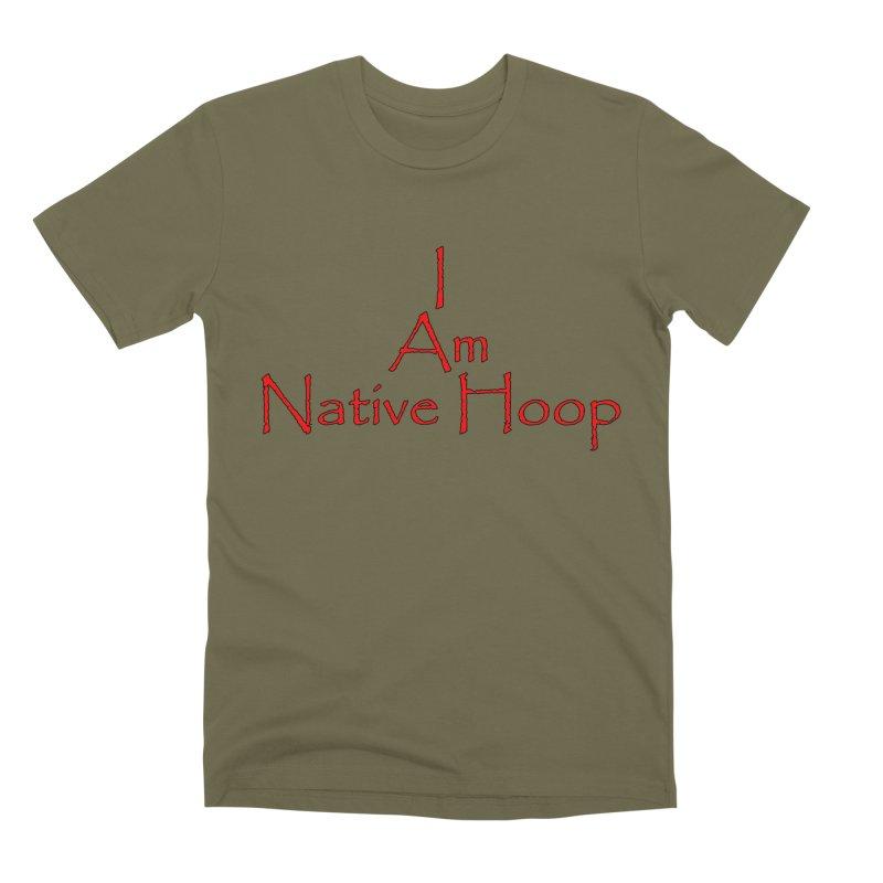 I Am Native Hoop Men's Premium T-Shirt by NativeHoopMagazine's Artist Shop