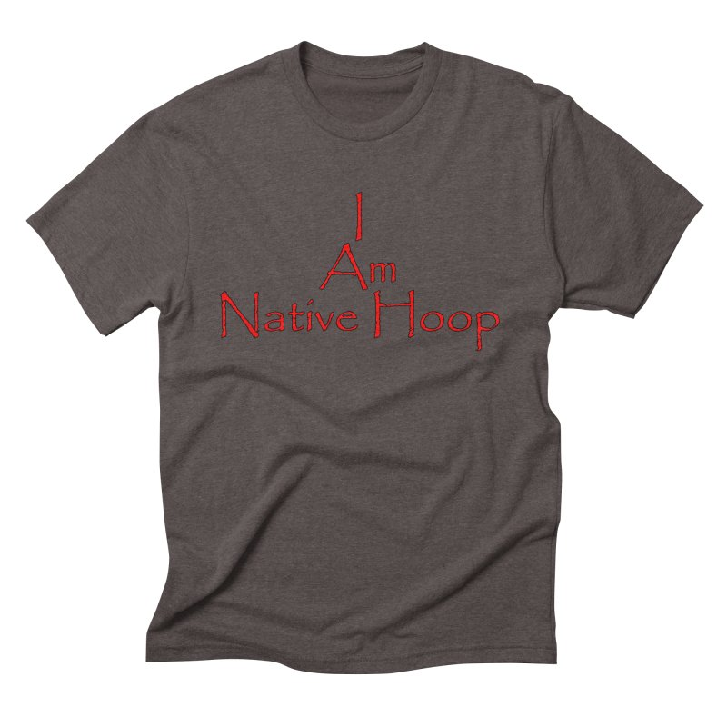 I Am Native Hoop Men's Triblend T-Shirt by NativeHoopMagazine's Artist Shop