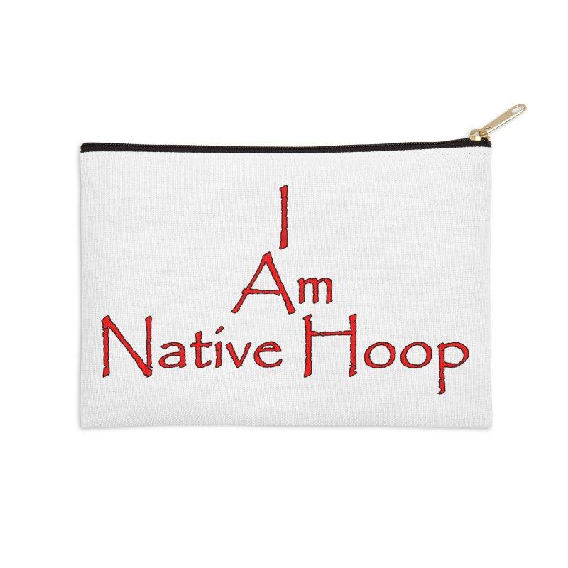I Am Native Hoop Accessories Zip Pouch by NativeHoopMagazine's Artist Shop