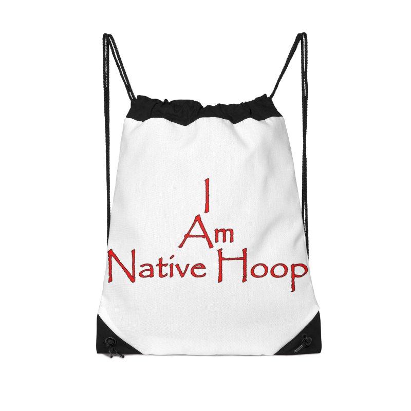 I Am Native Hoop Accessories Drawstring Bag Bag by NativeHoopMagazine's Artist Shop