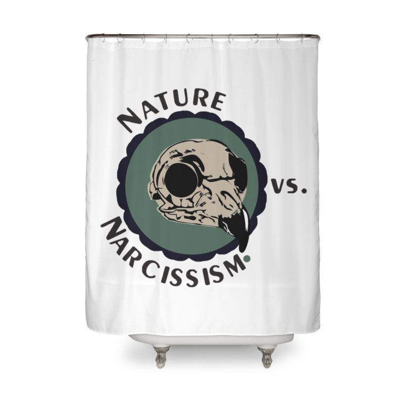 Original Nature vs Narcissism Logo Home Shower Curtain by NaturevsNarcissism's Podcast Swag Shop