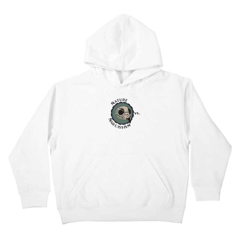 Original Nature vs Narcissism Logo (transparent) Kids Pullover Hoody by NaturevsNarcissism's Podcast Swag Shop