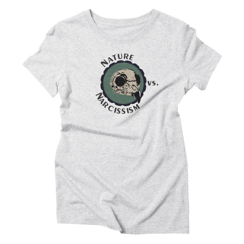 Original Nature vs Narcissism Logo (transparent) Women's T-Shirt by NaturevsNarcissism's Podcast Swag Shop
