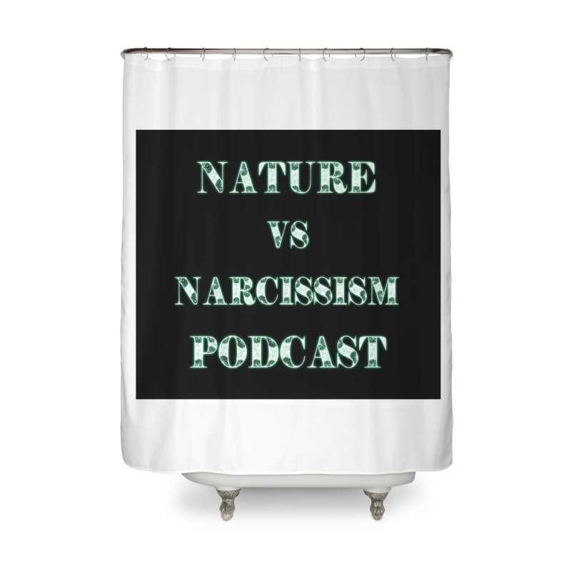 Home None by NaturevsNarcissism's Podcast Swag Shop