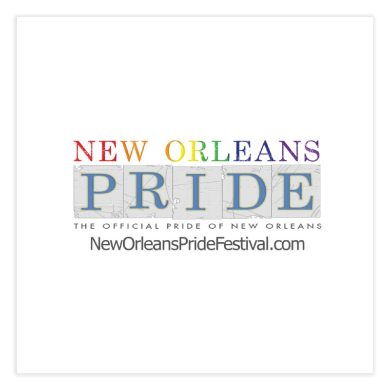 New Orleans Pride Logo ™ Home Fine Art Print by New Orleans Pride