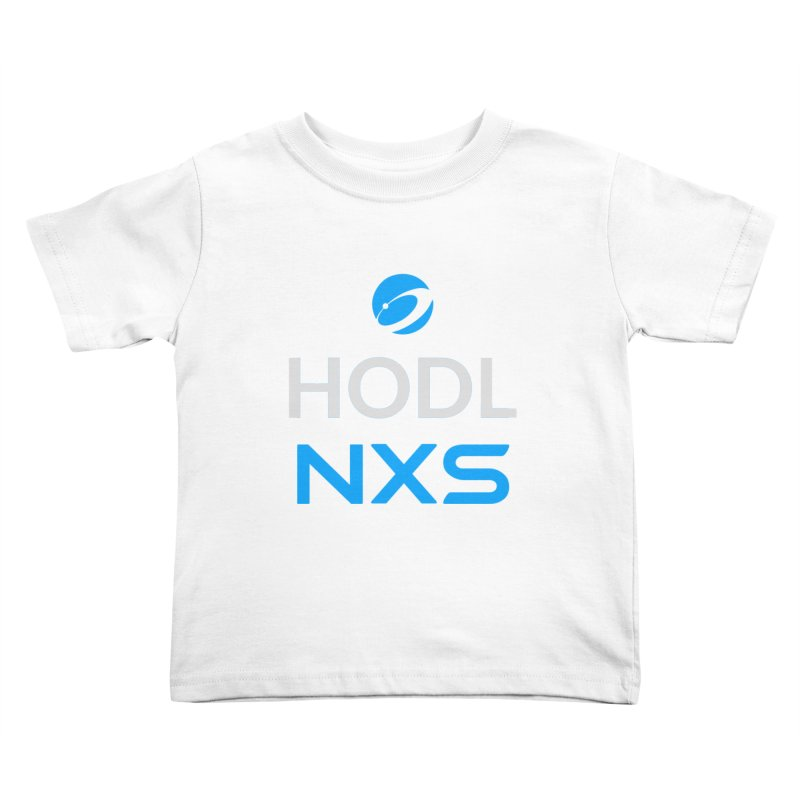 HODL NXS Kids Toddler T-Shirt by Nexus Shop