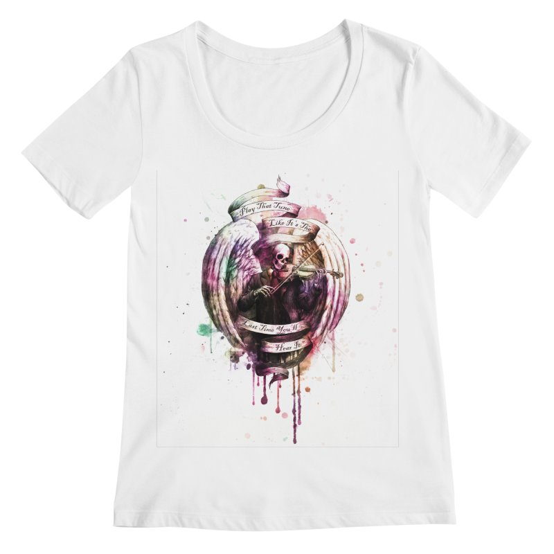 Play That Tune Like It's The Last Time You'll Hear It Women's Regular Scoop Neck by Den of the Wolf
