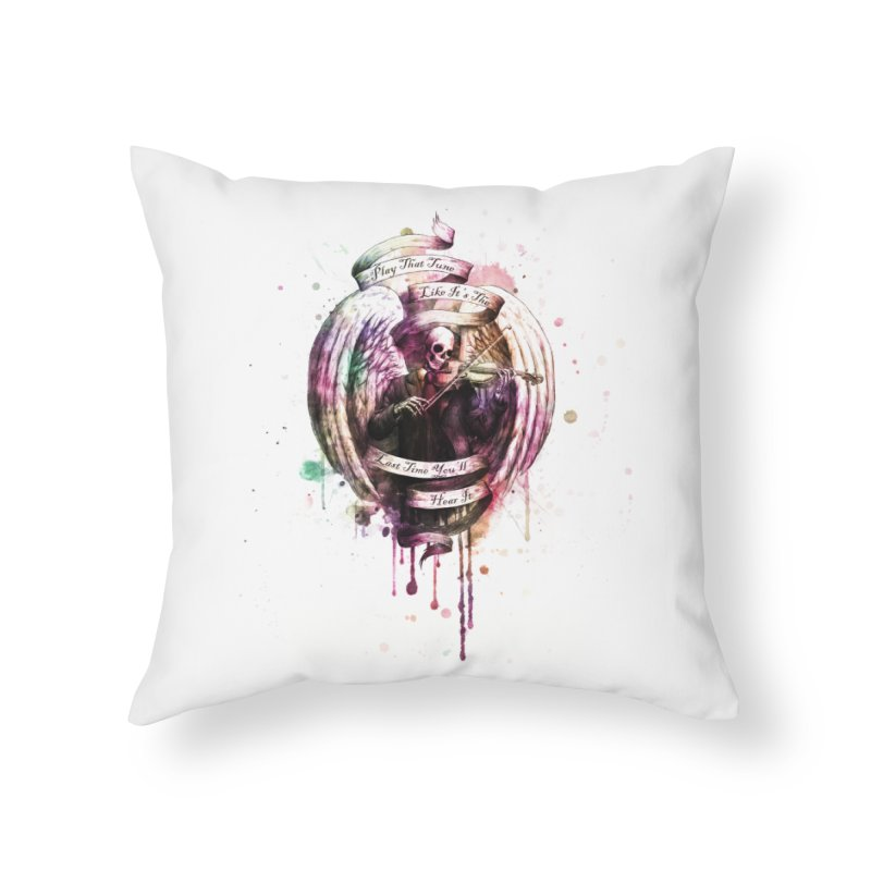 Play That Tune Like It's The Last Time You'll Hear It Home Throw Pillow by Den of the Wolf