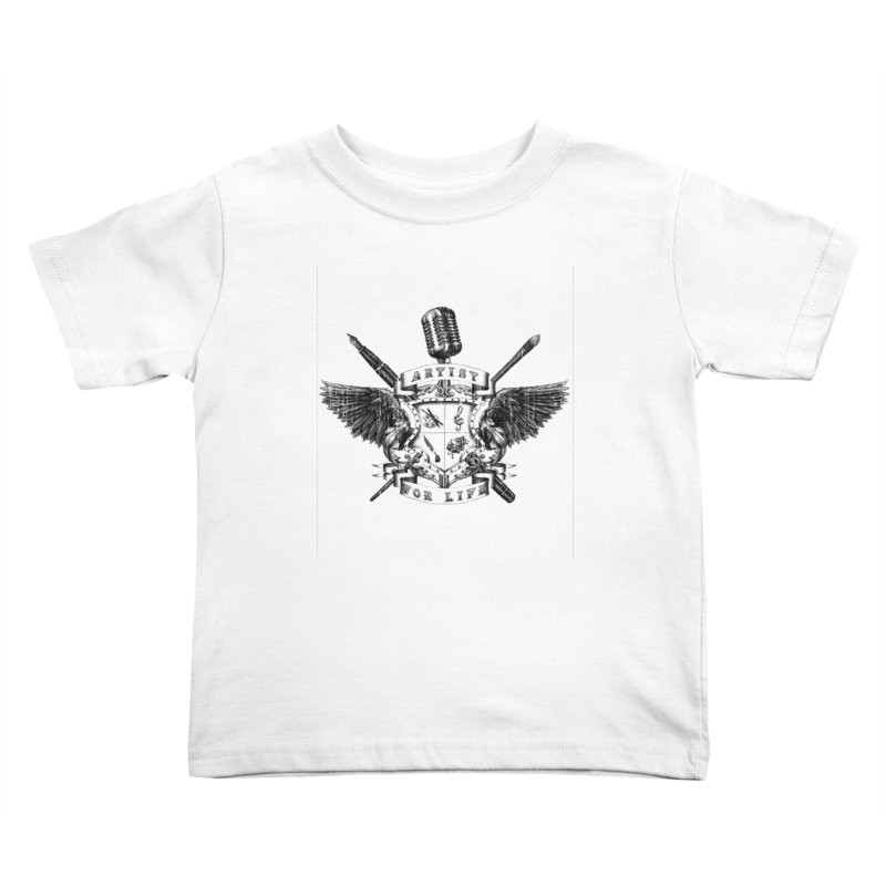 Artist for Life Kids Toddler T-Shirt by NicholasWolf's Artist Shop
