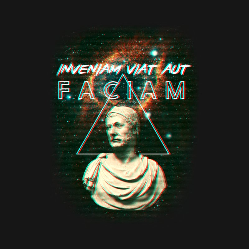 INVENIAM VIAM AUT FACIAM by Den of the Wolf