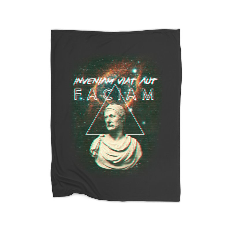 INVENIAM VIAM AUT FACIAM Home Fleece Blanket Blanket by Den of the Wolf
