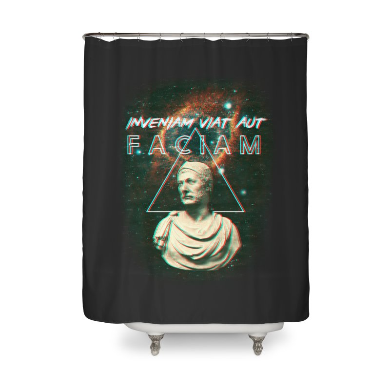 INVENIAM VIAM AUT FACIAM Home Shower Curtain by Den of the Wolf