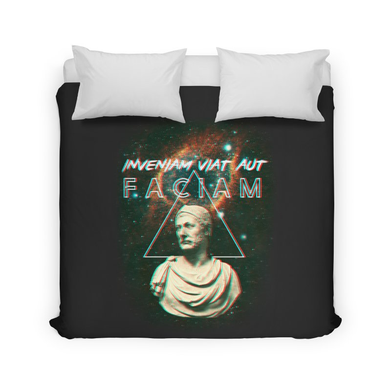 INVENIAM VIAM AUT FACIAM Home Duvet by Den of the Wolf