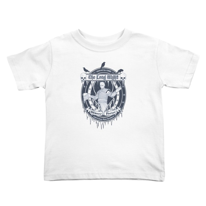 The Long Night Winter Porter Kids Toddler T-Shirt by Den of the Wolf