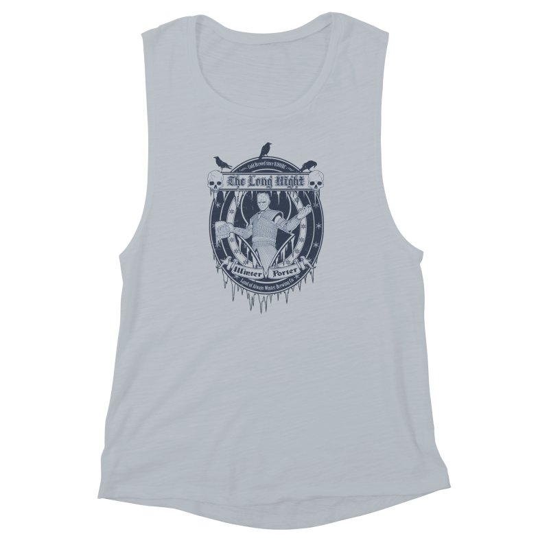 The Long Night Winter Porter Women's Muscle Tank by Den of the Wolf