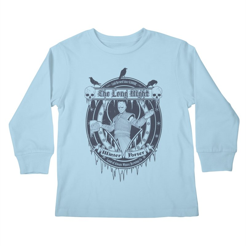 The Long Night Winter Porter Kids Longsleeve T-Shirt by Den of the Wolf