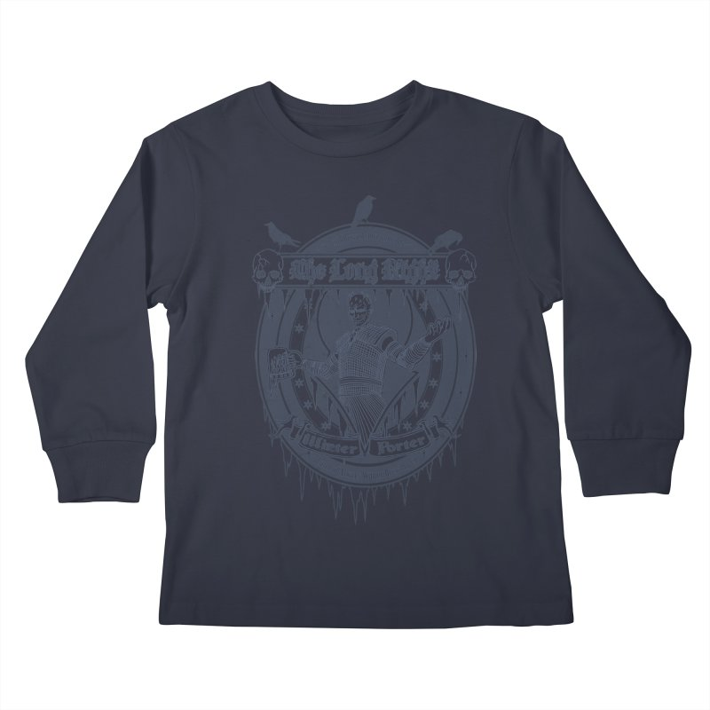 The Long Night Winter Porter Kids Longsleeve T-Shirt by Den of the Wolf